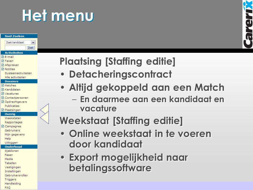 Het menu Plaatsing [Staffing editie] Detacheringscontract